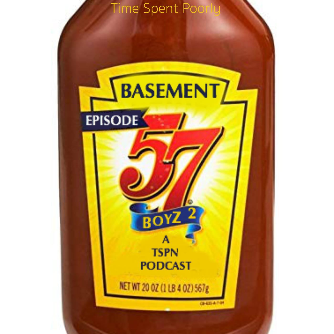 Basement Boyz II: Ep – 57 – Bit Poet