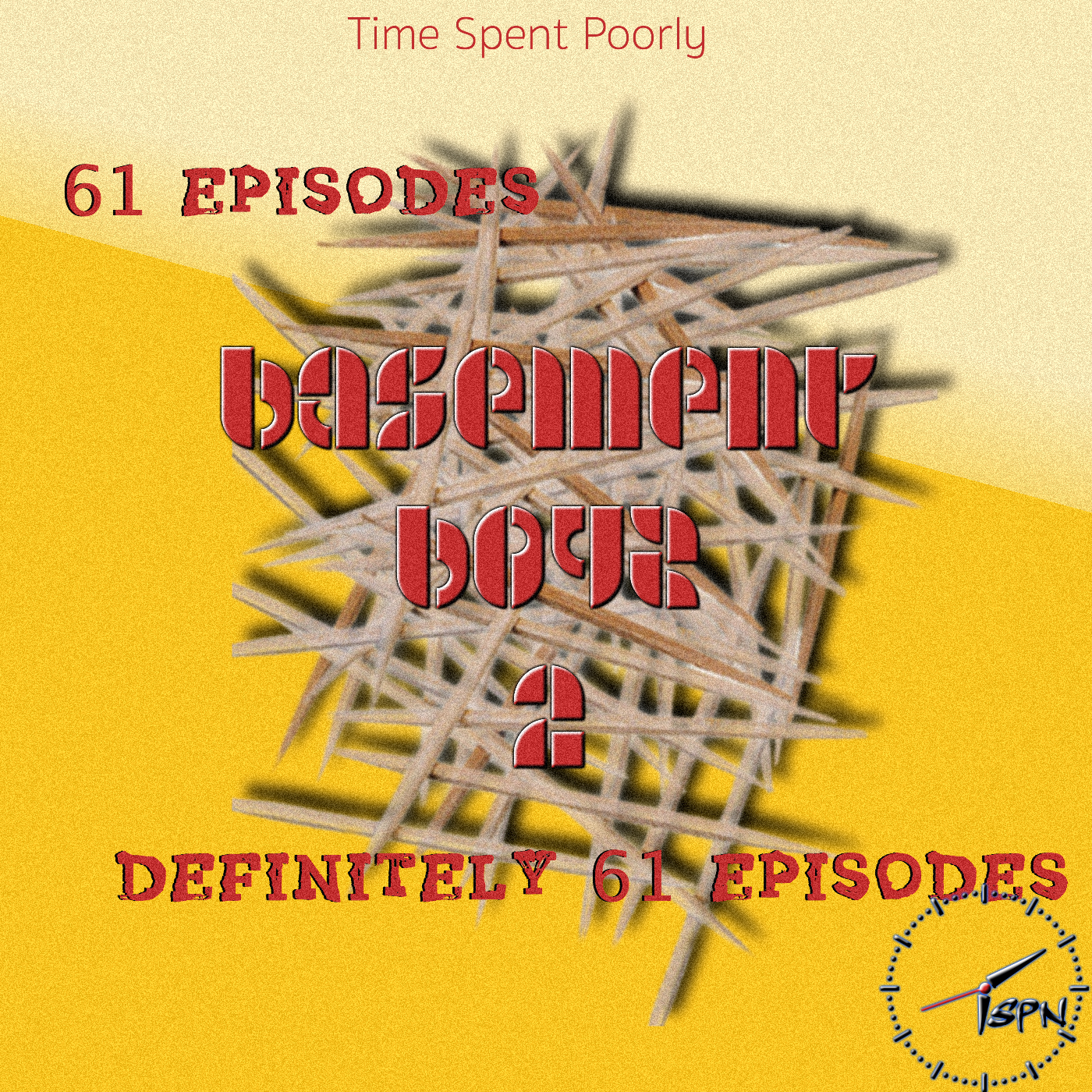 Basement Boyz II: Ep – 61 – Questions, Quiznos, and Quesadillas