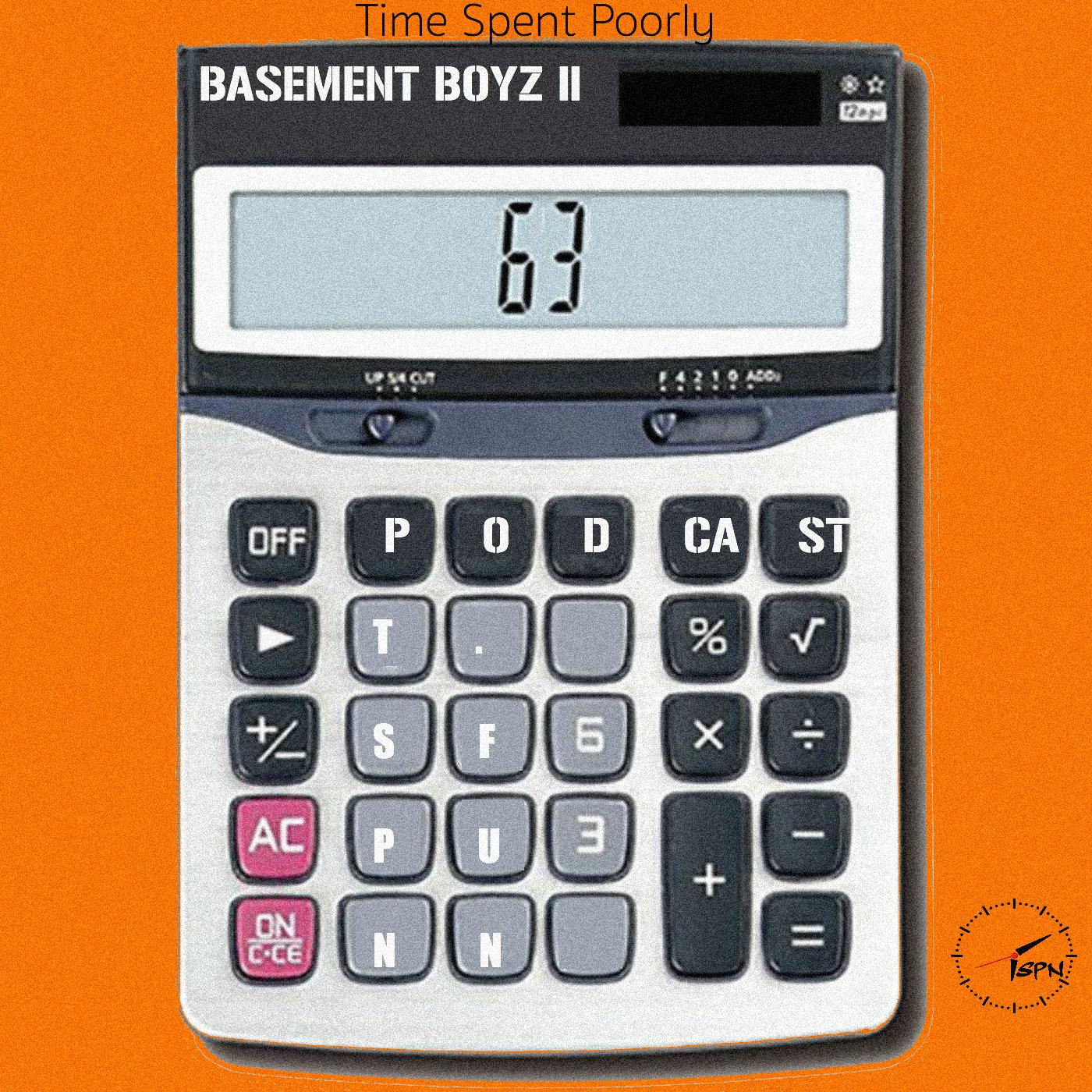 Basement Boyz II: Ep – 63 – Weighing In
