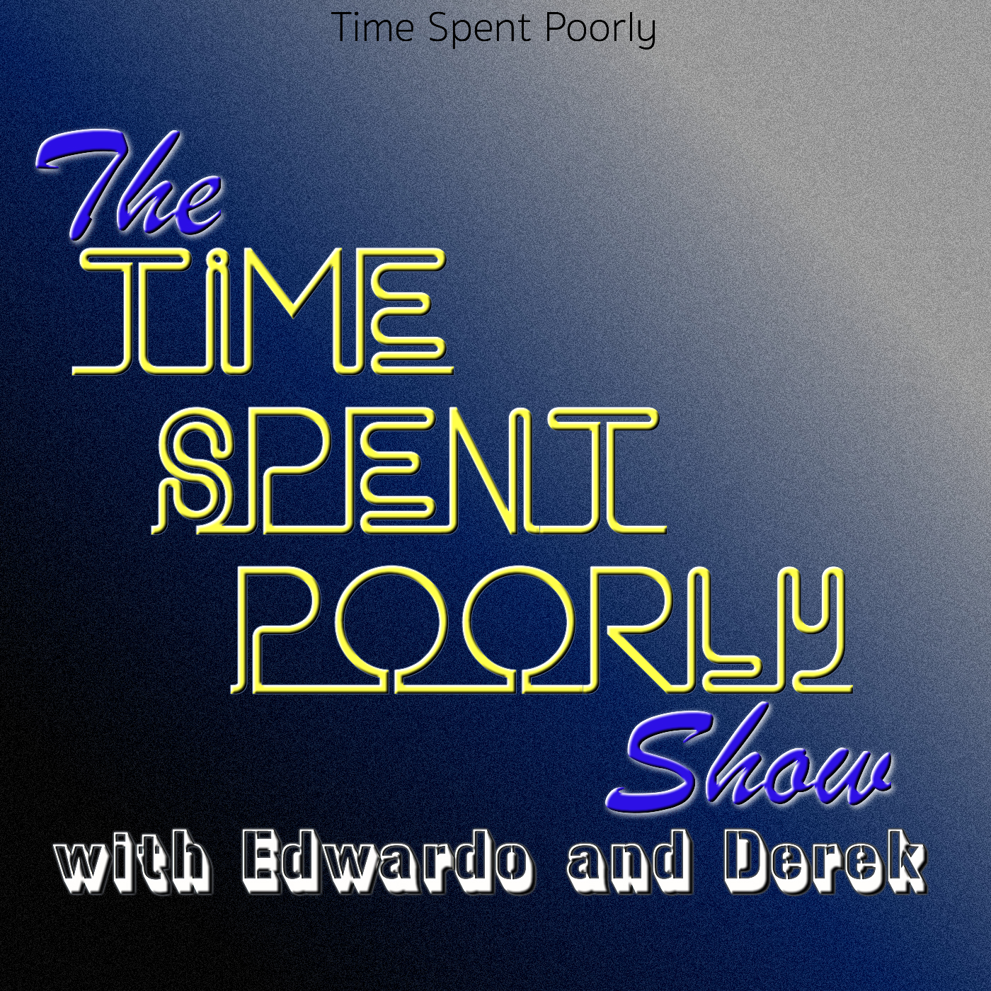 The Time Spent Poorly Show! – Ep – 3 – Meth Kills Bed Bugs